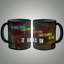 Life Goes On Mug, multicolor