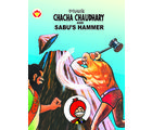 Chacha Chaudhary And Sabu's Hammer (English), english